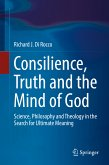 Consilience, Truth and the Mind of God (eBook, PDF)
