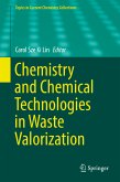 Chemistry and Chemical Technologies in Waste Valorization (eBook, PDF)