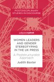 Women Leaders and Gender Stereotyping in the UK Press (eBook, PDF)