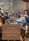 Feuds and State Formation, 1550-1700 (eBook, PDF)