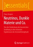 Neutrinos, Dunkle Materie und Co. (eBook, PDF)