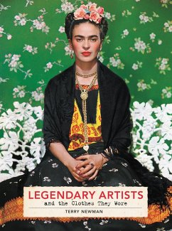 Legendary Artists and the Clothes They Wore (eBook, ePUB) - Newman, Terry