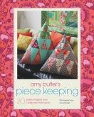Amy Butler's Piece Keeping (eBook, PDF)