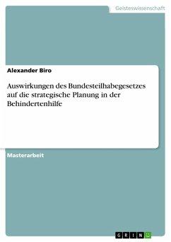 Auswirkungen des Bundesteilhabegesetzes auf die strategische Planung in der Behindertenhilfe (eBook, PDF)