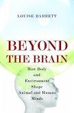 Beyond the Brain (eBook, PDF)