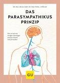 Das Parasympathikus-Prinzip (eBook, ePUB)