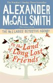 To the Land of Long Lost Friends (eBook, ePUB)