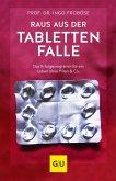 Raus aus der Tablettenfalle! (eBook, ePUB)