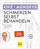 Knie - Meniskusschmerzen selbst behandeln (eBook, ePUB)