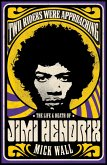 Two Riders Were Approaching: The Life & Death of Jimi Hendrix (eBook, ePUB)