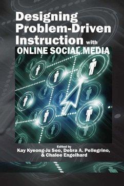 Designing Problem-Driven Instruction with Online Social Media (eBook, ePUB)