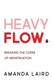 Heavy Flow (eBook, ePUB)