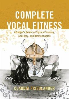 Complete Vocal Fitness (eBook, ePUB) - Friedlander, Claudia