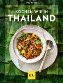 Kochen wie in Thailand (eBook, ePUB)