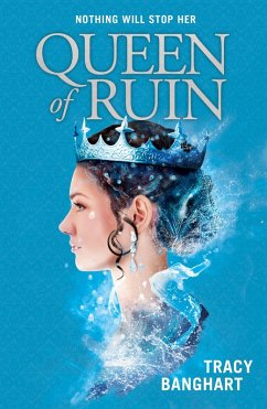 Queen of Ruin (eBook, ePUB) - Banghart, Tracy