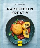 Kartoffeln kreativ (eBook, ePUB)
