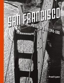 San Francisco, Portrait of a City: 1940-1960 (eBook, PDF)