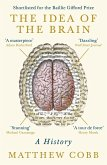 The Idea of the Brain (eBook, ePUB)