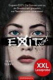 XXL-Leseprobe: EXIT NOW! (eBook, ePUB)