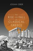 Rise and Fall of Classical Greece (eBook, PDF)