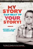 My Story Can Beat Up Your Story (eBook, ePUB)