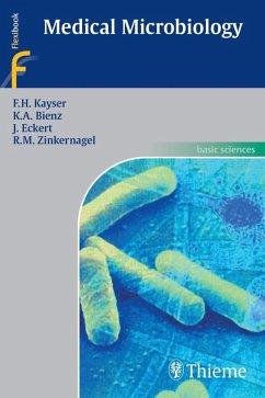 Medical Microbiology (eBook, ePUB) - Bienz, K. A.; Kayser, F. H.; Eckert, J.