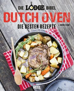 Die Lodge Bibel: Dutch Oven (eBook, ePUB) - Fears, J. Wayne