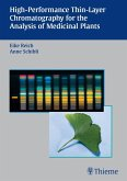 High-Performance Thin-Layer Chromatography for the Analysis of Medicinal Plants (eBook, ePUB)