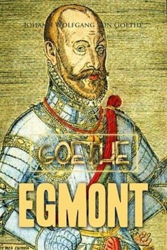 Egmont (eBook, PDF) - Goethe, Johann Wolfgang von