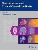 Neurotrauma and Critical Care of the Brain (eBook, ePUB)