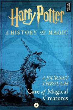 Harry Potter: A Journey Through Care of Magical Creatures (eBook, ePUB)