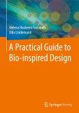 A Practical Guide to Bio-inspired Design (eBook, PDF)
