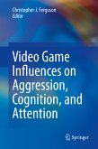 Video Game Influences on Aggression, Cognition, and Attention (eBook, PDF)