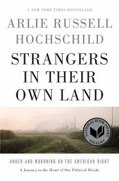Strangers in Their Own Land (eBook, ePUB) - Hochschild, Arlie Russell