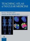 Teaching Atlas of Nuclear Medicine (eBook, ePUB)