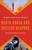North Korea and Nuclear Weapons (eBook, ePUB)