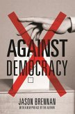Against Democracy (eBook, ePUB)