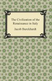 The Civilization of the Renaissance in Italy (eBook, ePUB)