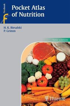 Pocket Atlas of Nutrition (eBook, ePUB) - Grimm, Peter; Biesalski, Hans Konrad