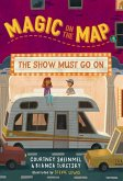 Magic on the Map #2: The Show Must Go On (eBook, ePUB)