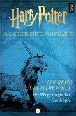 Harry Potter: Eine Reise durch die Welt der Pflege magischer Geschöpfe. (eBook, ePUB)