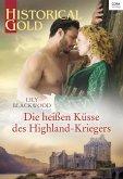 Die heißen Küsse des Highland-Kriegers (eBook, ePUB)