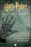 Harry Potter: Eine Reise durch die Welt des Wahrsagens und der Astronomie (eBook, ePUB)
