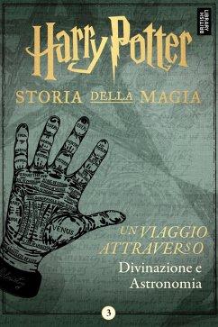 Harry Potter: Un viaggio attraverso Divinazione e Astronomia (eBook, ePUB)