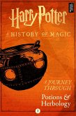 Harry Potter: A Journey Through Potions and Herbology (eBook, ePUB)