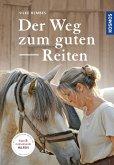 Der Weg zum guten Reiten (eBook, PDF)