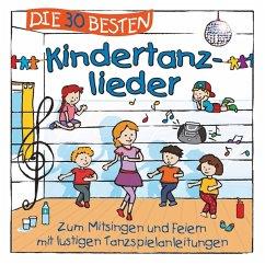 Die 30 Besten Kindertanzlieder - Sommerland,S./Glück,K.& Kita-Frösche,Die