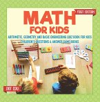 Math for Kids First Edition   Arithmetic, Geometry and Basic Engineering Quiz Book for Kids   Children's Questions & Answer Game Books (eBook, PDF)