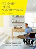 It's Lonely in the Modern World (eBook, PDF)