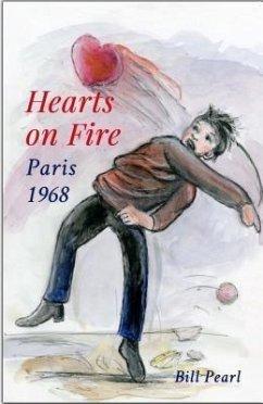 Hearts on Fire, Paris 1968 (eBook, ePUB) - Pearl, Bill